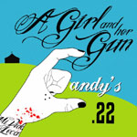Candy's .22 - A Girl And Her Gun CD