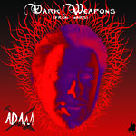 Adam Warlock (Nasa) - Dark Weapons (From Mars) CD