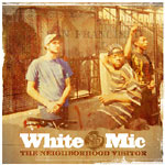 White Mic (Bored Stiff) - The Neighborhood Visitor CD
