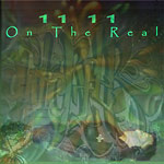 11 11 - On The Real CD