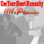 11 11 & Phatnumber - Use Your Heart Humanity CD