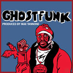 Max Tannone / Ghostface - Ghostfunk LP