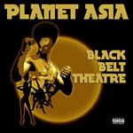 Planet Asia - Black Belt Theatre CD