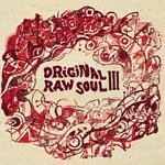 Various Artists - Original Raw Soul III CD