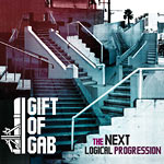 Gift of Gab - Next Logical Progression CD
