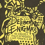 Deliberate Enigmas - Feedback: No Excuses... CD