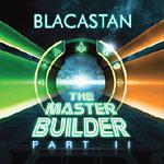 Blacastan - The Master Builder Pt. II 2xCD