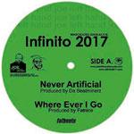 "Infinito 2017 - Never Artificial 7"" Single"