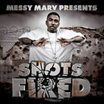 Messy Marv - Shots Fired CD