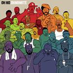 Oh No - OhNoMite CD