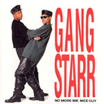 Gang Starr - No More Mr. Nice Guy CD