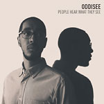 Oddisee - People Hear What They See 2xLP