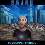 Gajah (Acid Reign) - Poverty's Prodigy CD