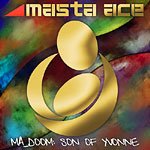 Masta Ace & MF Doom - MA_Doom: Son of Yvonne CD