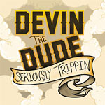 Devin the Dude - Seriously Trippin 12&quot; EP