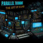 Parallel Thought - Art of Sound (+CD) LP