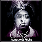 Smoke DZA - Substance Abuse CD