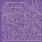 Gilead7 & I.B. Fokuz - ADVENT: A Modern Bible CD