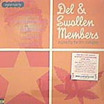 "Del/Swollen Members - One Big Trip 12"" Single"