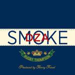 Smoke DZA - Rugby Thompson 2xLP