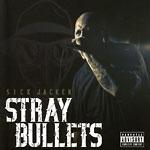 Sick Jacken - Stray Bullets CD