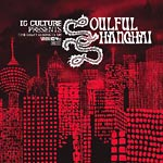 IG Culture - Soulful Shanghai CD