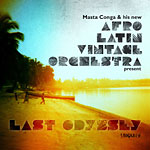 Afro Latin Vintage Orch. - Last Odyssey CD