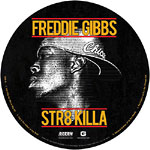 "Freddie Gibbs - Str8 Killa (picture disc) 12"" EP"