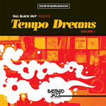 Tall Black Guy - Tempo Dreams vol.1 LP