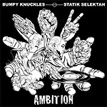 Bumpy Knuckles & Statik S - Ambition CD