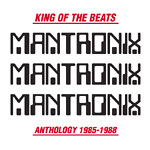 Mantronix - King of the Beats 1985-88 2xLP