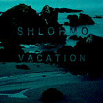 Shlohmo - Vacation 12&quot; EP