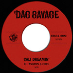 "Dag Savage (Johaz+Exile) - Cali Dreamin'/Mic Jackson 7"" Single"