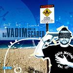 DJ Vadim - Don't Be Scared CD