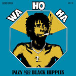 Pazy & The Black Hippies - Wa Ho Ha LP