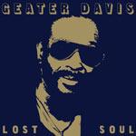 Geater Davis - Lost Soul CD
