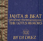 DJ Drez - Jahta Beat: Lotus Memoirs CD