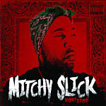 Mitchy Slick - Won't Stop CD