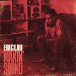 Eric Lau - Makin' Sound CD