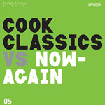 Cook Classics - Cook Classics v Now-Again CD