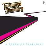 Turquoise Summers - A Touch of Turquoise LP