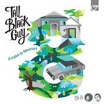 Tall Black Guy - 8 Miles to Moenart LP