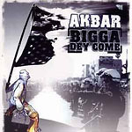 "Akbar - Bigga Dey Come 12"" Single"