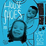 House Shoes - Let It Go (Beat Tape) Cassette