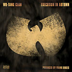 "Wu-Tang Clan - Execution In Autumn 7"" Single"