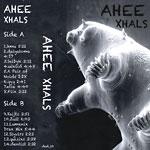 Ahee - Xhals Cassette