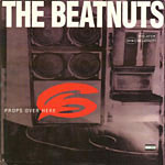 "The Beatnuts - Props Over Here 12"" Single"