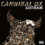 Cannibal Ox - Gotham (Deluxe Edition) CD