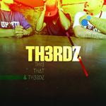 TH3RDZ - This, That & TH3RDZ CD