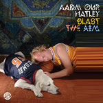 AADM OUR HATLEY - Blast the Rim LP